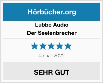 Lübbe Audio Der Seelenbrecher Test