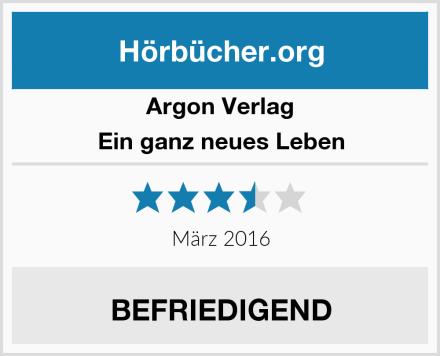 Argon Verlag Ein ganz neues Leben Test