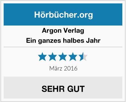 Argon Verlag Ein ganzes halbes Jahr Test