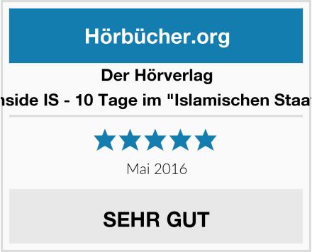 Der Hörverlag Inside IS - 10 Tage im
