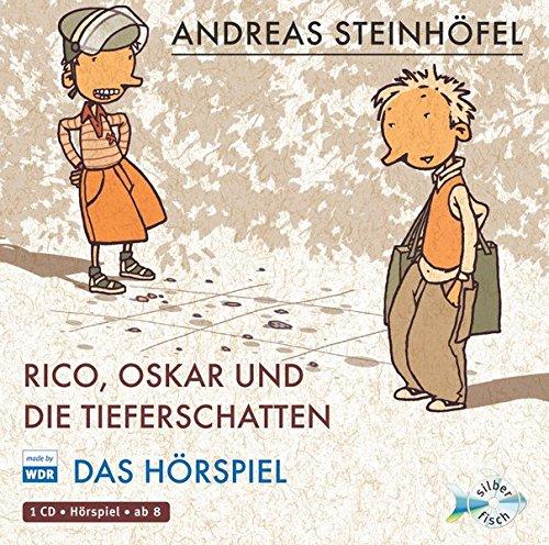 Hörbuch Hamburg Rico, Oskar und die Tieferschatten